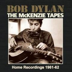 Dylan, Bob - Mckenzie Tapes