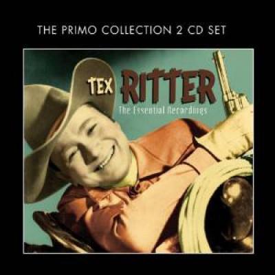 Ritter, Tex - Essential Recordings