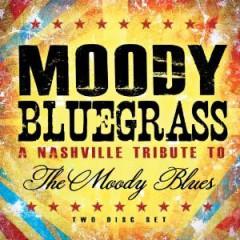 Moody  Blues.=Trib= - Moody Bluegrass:..