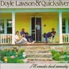 Lawson, Doyle & Quicksilv - I'll Wander Back Someday