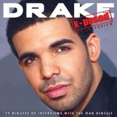 Drake - X-POSED