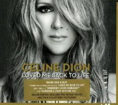 Dion, Celine - Loved Me Back To Life