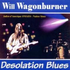 Wagonburner, Will - Desolation Blues
