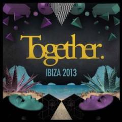 V/A - Together Ibiza 2013