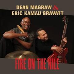 MAGRAW, DEAN/ERIC KAMAU G - FIRE ON THE NILE
