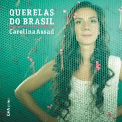 Assad, Carolina - Querelas Do Brasil