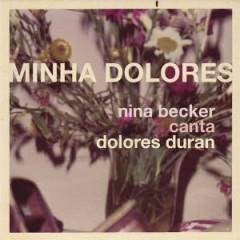 Becker, Nina - MINHA DOLORES
