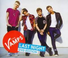 Vamps - Last Night