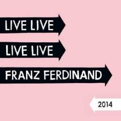 Franz Ferdinand - Live 2014