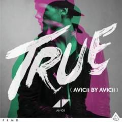Avicii - True Avicii By Avicii