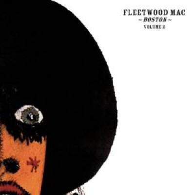Fleetwood Mac - Boston Vol.2  Hq