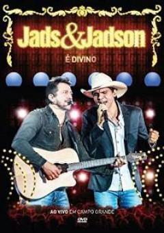 Jads & Jadson - E DIVINO