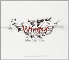 Winger - Better Days Comin'