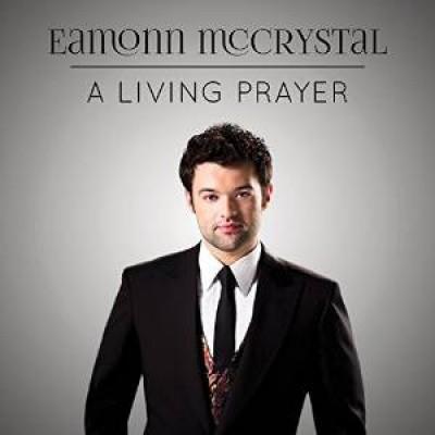 MCCRYSTAL, EAMONN - LIVING PRAYER