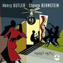 Butler, Henry & Steven Be - Viper's Drag