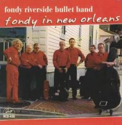 Fondy Riverside Bullet Ba - Fondy In New Orleans