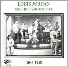 Jordan, Louis - And His Tympani Five..