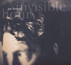 Henry, Joe - Invisible Hour  Digi