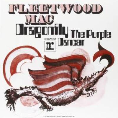 Fleetwood Mac - 7 Dragonfly/Purple Dancer