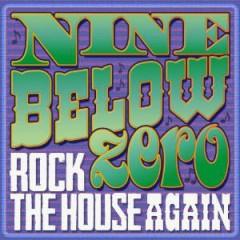 Nine Below Zero - Rock The House..  Cd+Dvd