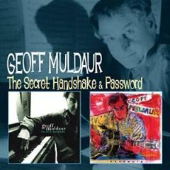 Muldaur, Geoff - SECRET HANDSHAKE/PASSWORD