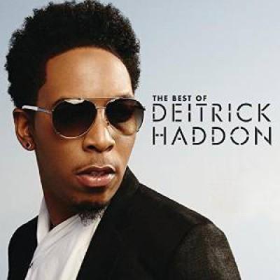 Haddon, Deitrick - BEST OF DEITRICK HADDON