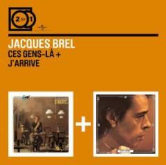 Brel, Jacques - Ces Gens La/J'arrive