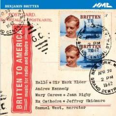 Britten, B. - Britten To America
