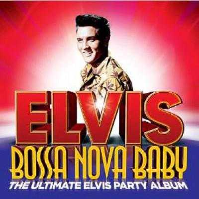 Presley, Elvis - Bossa Nova Baby:The..