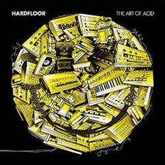 Hardfloor - ART OF ACID