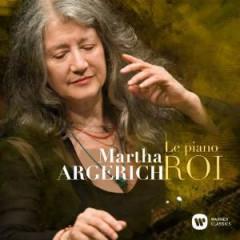 Argerich, Martha - Le Piano Roi
