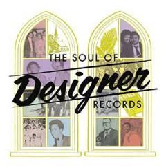 V/A - SOUL OF DESIGNER RECORDS