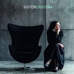 SISTER CRISTINA - SISTER CRISTINA