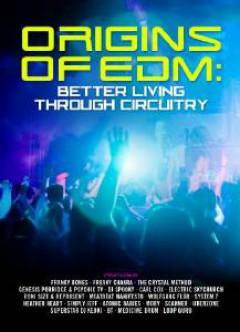 Documentary - Origins Of Edm: Better..