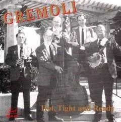 Gremoli Jazz Band - Hot Tight & Ready
