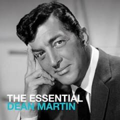 Martin, Dean - ESSENTIAL DEAN MARTIN