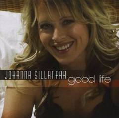 Sillanpaa, Johanna - GOOD LIFE