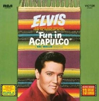 Presley, Elvis - Fun In Acapulco