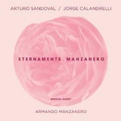 Sandoval, Arturo - ETERNAMENTE MANZANERO