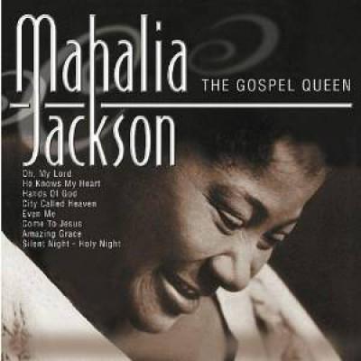 Jackson, Mahalia - GOSPEL QUEEN
