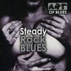 V/A - STEADY ROCK BLUES