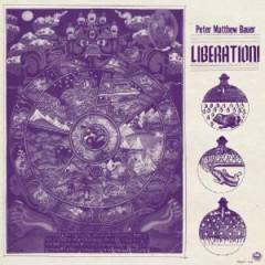 Bauer, Peter Matthew - Liberation!