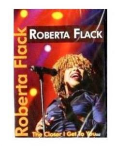 Flack, Roberta - Closer I Get To You