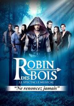 Musical - ROBIN DES BOIS - LE..