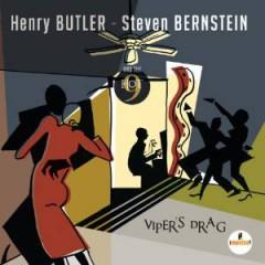 Butler, Henry & Steven Be - Viper's Drag  Ltd/Hq