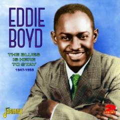 Boyd, Eddie - BLUES IS HERE TO STAY