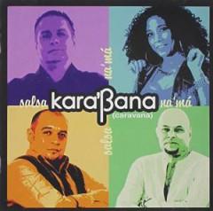 KARA'BANA - SALSA NA'MA