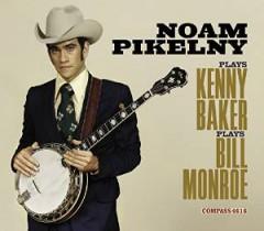 Pikelny, Noam - Plays Kenny Baker Plays..