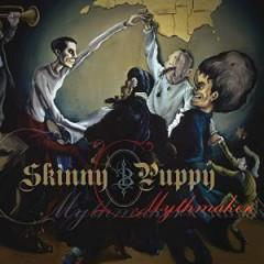 Skinny Puppy - MYTHMAKER / REMASTERED