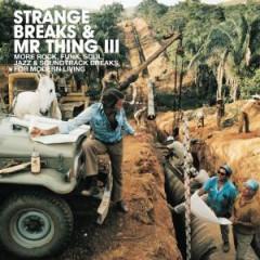 V/A - Strange Breaks & Mr..Iii